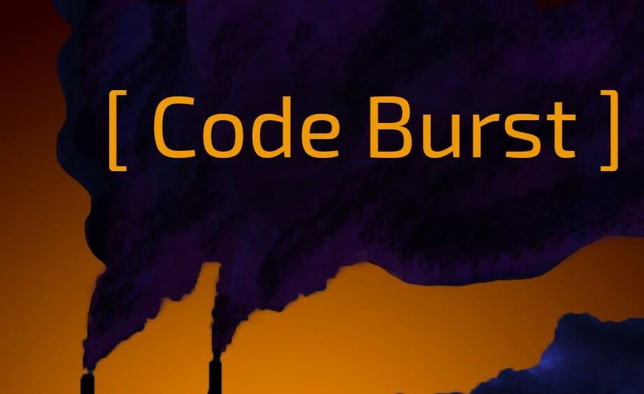Coming Soon: Code Burst, an Investigative Report on a Free